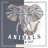 Animals Night & Day Adult Coloring Book : Amazing Animals to Bring to Life (CLR CSM)