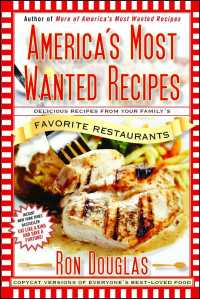 America's Most Wanted Recipes : Delicious Recipes from Your Family's Favorite Restaurants (Original)