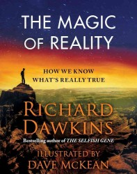 The Magic of Reality : How We Know What's Really True