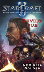 Devils' Due (Starcraft II) (Reprint)