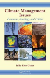 Climate Management Issues : Economics, Sociology, and Politics