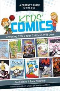 A Parent's Guide to the Best Kid's Comics : Choosing Titles Your Children Will Love