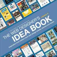 The Web Designer's Idea Book : Inspiration from Today's Best Web Design Trends, Themes and Styles <3>