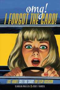 Omg! I Forgot the Card! : Last Minute Greeting Cards for Every Occasion