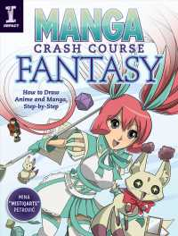 Manga Crash Course Fantasy : How to Draw Anime and Manga, Step-by-Step