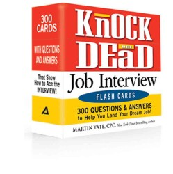 Knock 'em Dead Job Interview Flash Cards : 300 Questions & Answers to Help You Land Your Dream Job! (CRDS)