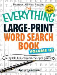 The Everything Word Search Book : 150 Quick, Fun, Easy-on-the-Eyes Puzzles (Everything Series)