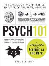 Psych 101 : Psychology Facts, Basics, Statistics, Quizzes, Tests, and More!