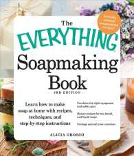 The Everything Soapmaking Book (Everything Series) (3RD)