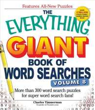 The Everything Giant Book of Word Searches : More than 300 Word Search Puzzles for Super Word Search Fans! (Everything) (CSM)