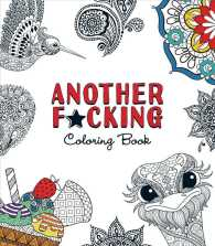 Another F*cking Coloring Book (CLR CSM)
