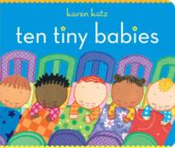 Ten Tiny Babies (Classic Board Books) (BRDBK)
