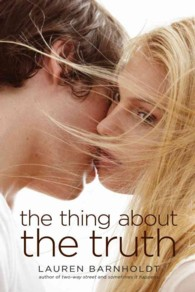 The Thing about the Truth (Reprint)
