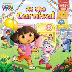 At the Carnival (Dora the Explorer) (Reprint)