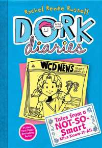 Tales from a Not-So-Smart Miss Know-It-All (Dork Diaries)