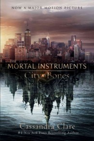 City of Bones (The Mortal Instruments) (Reprint)
