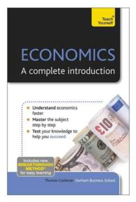 Teach Yourself Economics : A Complete Introduction (Teach Yourself)