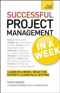 Teach Yourself Successful Project Management in a Week (Teach Yourself: in a Week)