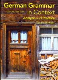 German Grammar in Context : Analysis and Practice (Languages in Context) (2 BLG)