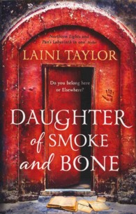 Daughter of Smoke and Bone (Daughter of Smoke and Bone Trilogy) -- Paperback