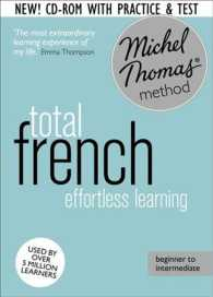 Total French : Learn French with the Michel Thomas Method (Michel Thomas Language Method) (Revised)