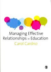 Managing Effective Relationships in Education