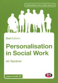Personalisation in Social Work (Transforming Social Work Practice) (2ND)
