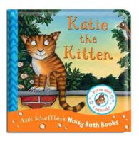 Katie the Kitten (Noisy Bath Books) (MIN)