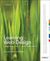 Learning Web Design : A Beginner's Guide to HTML, CSS, JavaScript, and Web Graphics (4TH)