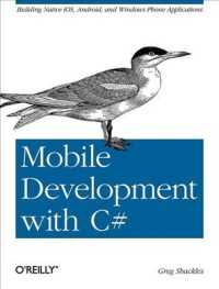Mobile Development with C# : Building Native iOS, Android, and Windows Phone Applications