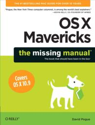 OS X Mavericks : The Missing Manual (Missing Manual)