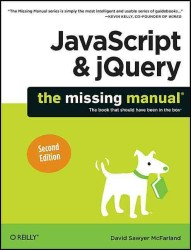 JavaScript & jQuery : The Missing Manual (Missing Manual) (2ND)