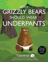 Why Grizzly Bears Should Wear Underpants (PAP/PSTR)