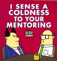 I Sense a Coldness to Your Mentoring (Dilbert)