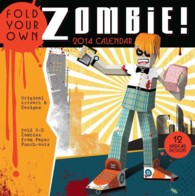 Fold Your Own Zombie 2014 Calendar (WAL)