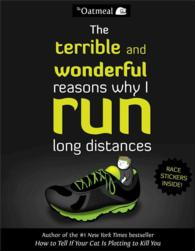 The Terrible and Wonderful Reasons Why I Run Long Distances