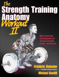 The Strength Training Anatomy Workout II (The Strength Training Anatomy Workout)