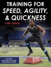 Training for Speed, Agility, and Quickness (3RD)