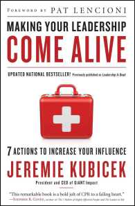 Making Your Leadership Come Alive : 7 Actions to Increase Your Influence (Updated)