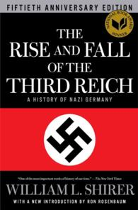 The Rise and Fall of the Third Reich : A History of Nazi Germany (50 ANV)
