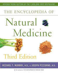 The Encyclopedia of Natural Medicine (3RD)