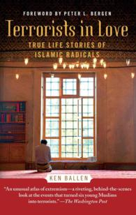 Terrorists in Love : True Stories from the Lives of Islamic Radicals (Reprint)