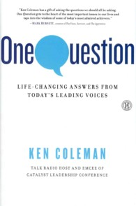 One Question : Life-changing Answers from Today&#039;s Leading Voices