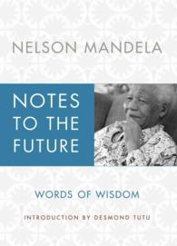 Notes to the Future : Words of Wisdom