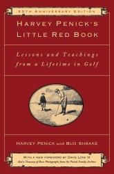 Harvey Penick's Little Red Book : Lessons and Teachings from a Lifetime in Golf (20 ANV)