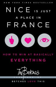 Nice Is Just a Place in France : How to Win at Basically Everything