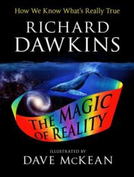 The Magic of Reality : How We Know What's Really True (Reprint)