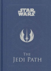 The Jedi Path (Star Wars) : A MANUAL FOR STUDENTS OF THE FORCE