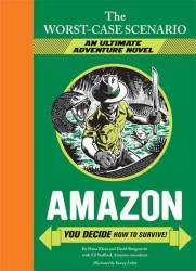 Amazon : You Decide How to Survive (Worst-case Scenario Ultimate Adventure)