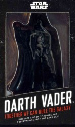 Darth Vader : Together We Can Rule the Galaxy (Star Wars) (ACF TOY/PA)